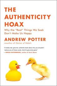 The Authenticity Hoax